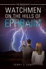 Watchmen on the Hills of Ephraim