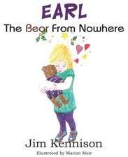 Earl, the Bear from Nowhere:  The Gospel of St. John, Vol. I