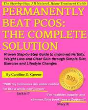 Permanently Beat Pcos, the Complete Solution
