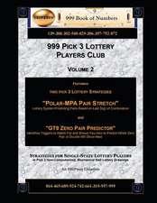 999 Pick 3 Lottery Players Club Volume 2