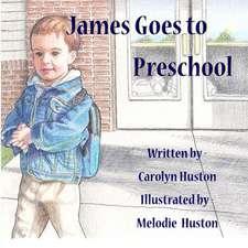James Goes to Preschool