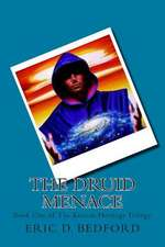 The Druid Menace