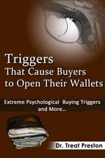 Triggers_that_cause_buyers_to_open_their_wallets:  Extreme Psychological Buying Triggers and More