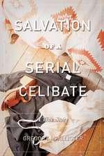 Salvation of a Serial Celibate