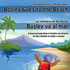Bosley Goes to the Beach (English-Spanish)