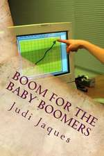 Boom for the Baby Boomers