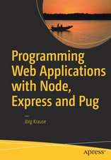 Programming Web Applications with Node, Express and Pug