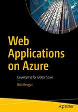 Web Applications on Azure: Developing for Global Scale