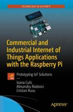 Commercial and Industrial Internet of Things Applications with the Raspberry Pi