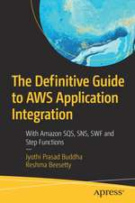 The Definitive Guide to AWS Application Integration