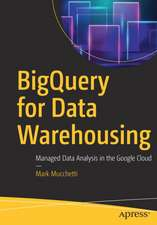 BigQuery for Data Warehousing