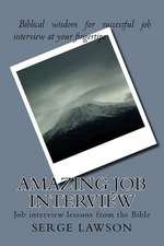 Amazing Job Interview