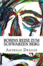Robins Reise Zum Schwarzen Berg