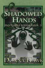 Shadowed Hands