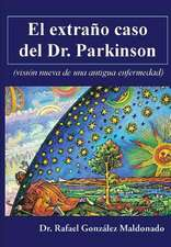 El Extrano Caso del Dr. Parkinson