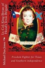 Lt. Col. King Bryan of Hood's Texas Brigade