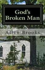 God's Broken Man