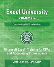 Excel University Volume 2 - Featuring Excel 2010 for Windows