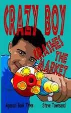 Crazy Boy Crashes the Market