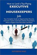 How to Land a Top-Paying Executive housekeepers Job