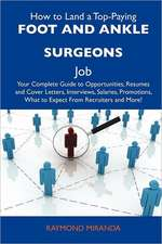 How to Land a Top-Paying Foot and ankle surgeons Job