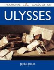 Ulysses - The Original Classic Edition