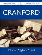 Cranford - The Original Classic Edition