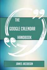 The Google Calendar Handbook - Everything You Need To Know About Google Calendar