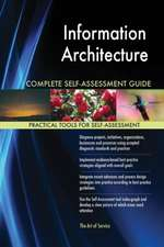Information Architecture Complete Self-Assessment Guide