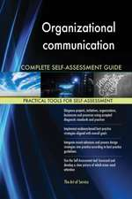Organizational communication Complete Self-Assessment Guide
