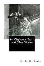 An Elephant's Track and Other Stories