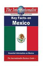 Key Facts on Mexico