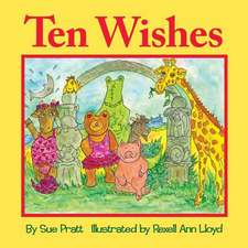 Ten Wishes