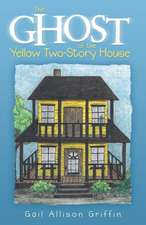 The Ghost of the Yellow Two-Story House