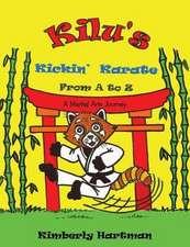 Kilu's Kickin' Karate from A to Z