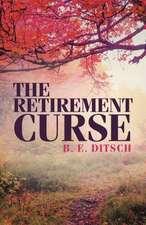 The Retirement Curse