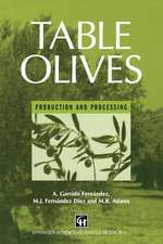 Table Olives: Production and Processing