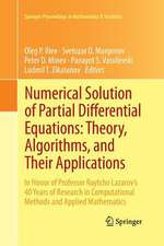 Numerical Solution of Partial Differential Equations: Theory, Algorithms, and Their Applications: In Honor of Professor Raytcho Lazarov's 40 Years of Research in Computational Methods and Applied Mathematics