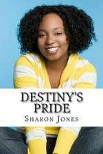Destiny's Pride
