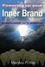 Powering Up Your Inner Brand