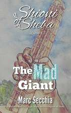 The Mad Giant