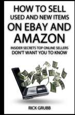 How to Sell Used and New Items on Ebay and Amazon