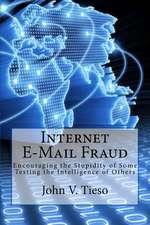 Internet E-mail Fraud
