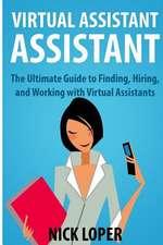 Virtual Assistant Assistant