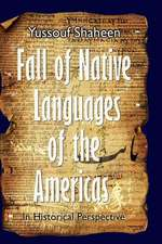 Fall of Native Languages of the Americas
