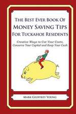 The Best Ever Book of Money Saving Tips for Tuckahoe Residents