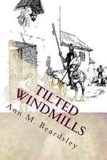 Tilted Windmills