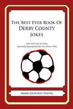 The Best Ever Book of Derby County Jokes