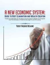 A New Economic System