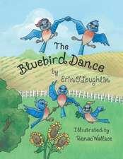 The Bluebird Dance